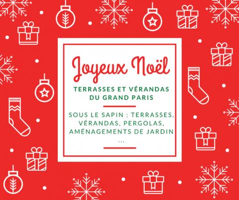 Bonnes fêtes de fin d'année, de l'ensemble de l'équipe de Terrasses et Vérandas du Grand Paris
